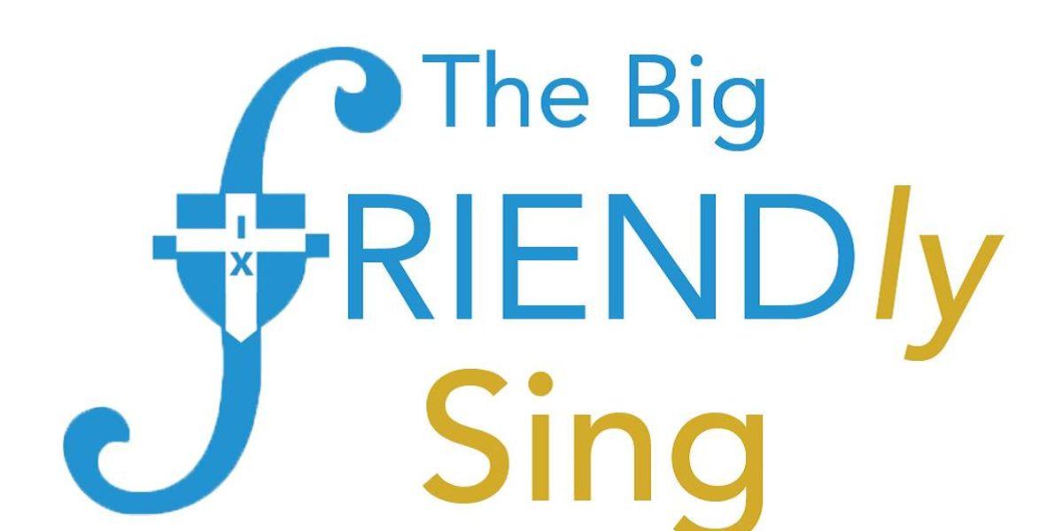 The Big Friendly Sing