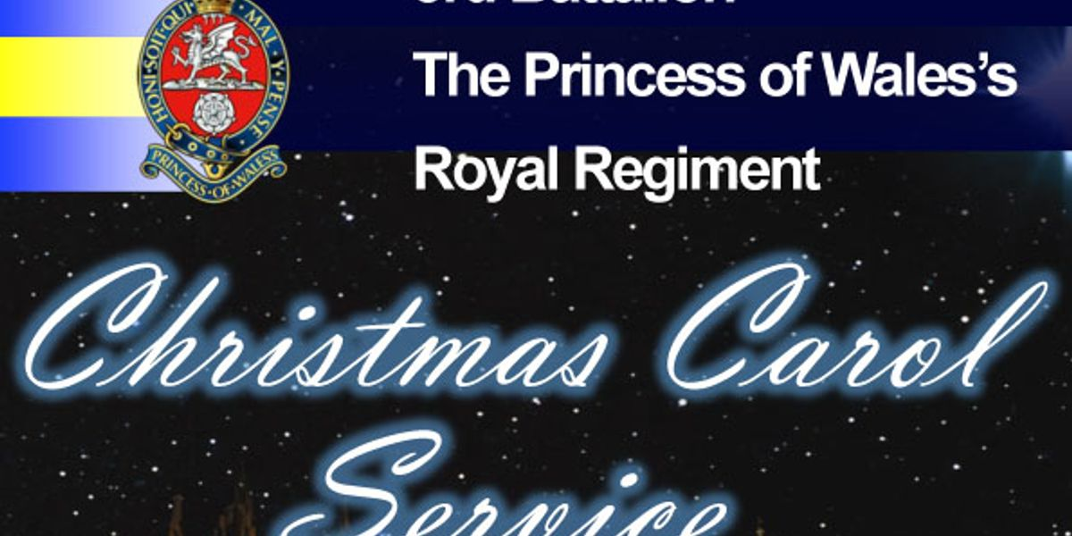 Princess of Wales's Royal Regiment Carol Service
